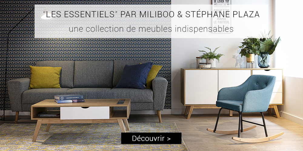 collection-essentiels-miliboo-stephane-plaza-presentation